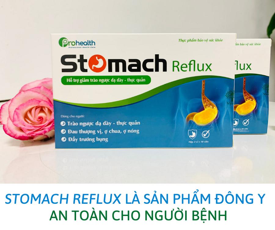Stomach Reflux là sản phẩm đông y an toàn cho người bệnh