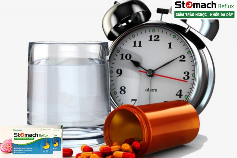 Uống thuốc đúng giờ và 2 viên Stomach Reflux để tạm biệt trào ngược dạ dày